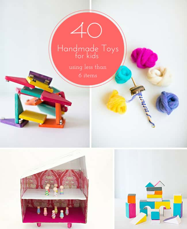 40 Handmade Toys For Kids Using Less Than 6 Items