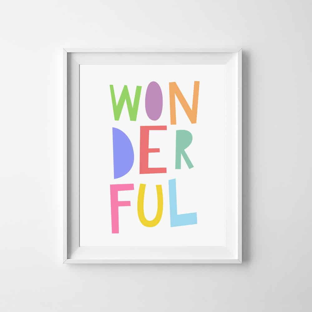 hello, Wonderful - FREE PRINTABLE WONDERFUL ART PRINT