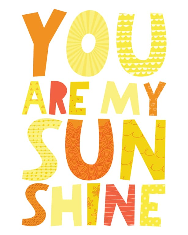 graphic relating to You Are My Sunshine Free Printable titled Oneself ARE MY Solar Absolutely free PRINTABLE Artwork PRINT