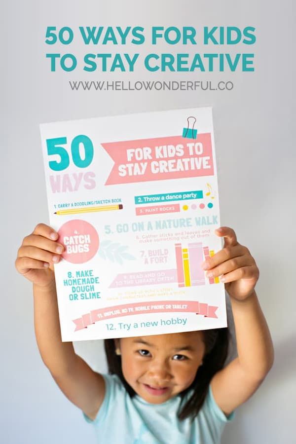 50 Ways for Kids to stay creative infographic