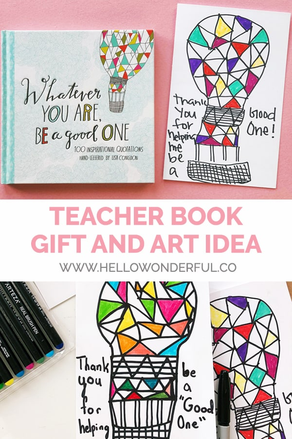 This cute homemade card and beautiful book of illustrated quotations makes the perfect teacher's gift for an end-of-year or Teacher Appreciation Day!