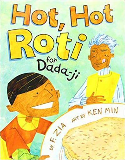 World Food Picture Books - Hot Hot Roti for Dada-ji