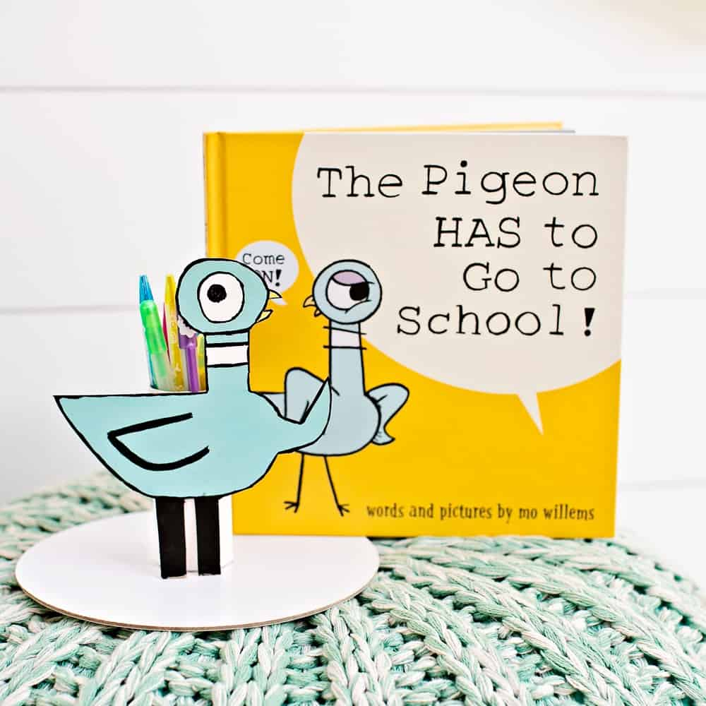 The Pigeon HAS to GO to School! Book and DIY Pencil Holder