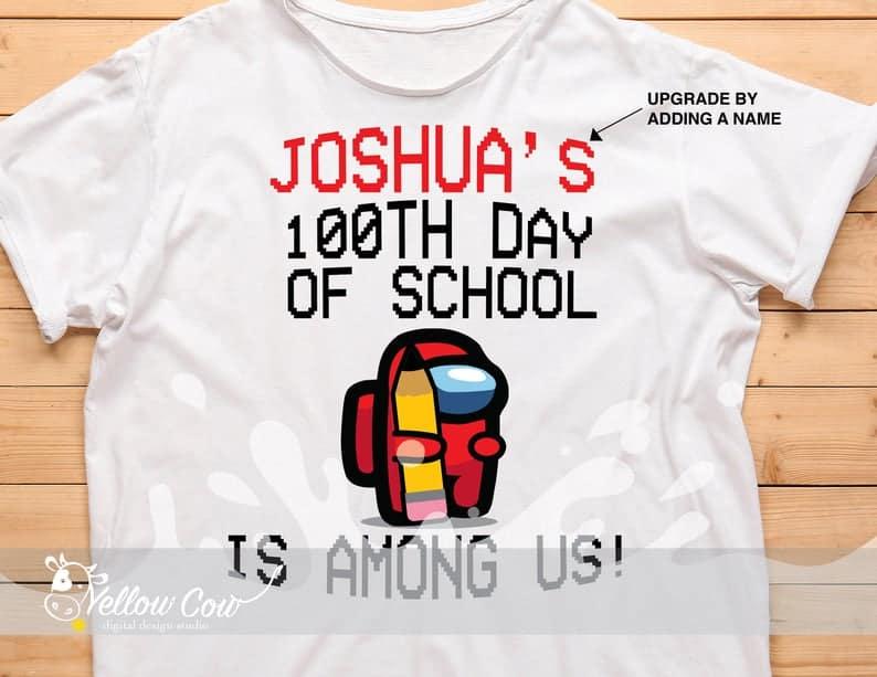 among us 100 days of school shirt ideas